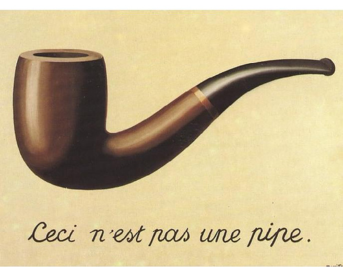 """The Map is not the Territory is a phrase attributed to Alfred Korzybski. It is nicely captured in this image, entitled """"The Treachery of Images"""" by the Belgian artist René Magritte (digital image CC-BY-ND Nad Renrel)."""